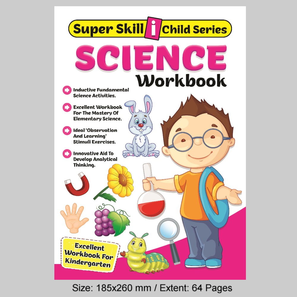 Super Skill i Child Series Science Workbook (MM79411)